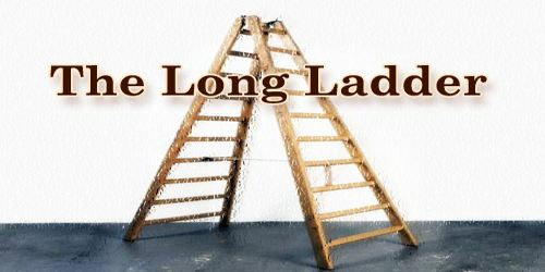 The Long Ladder