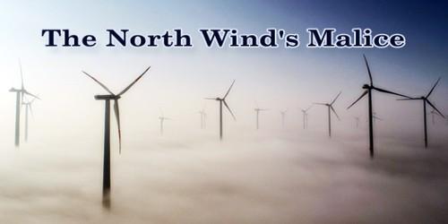The North Wind's Malice
