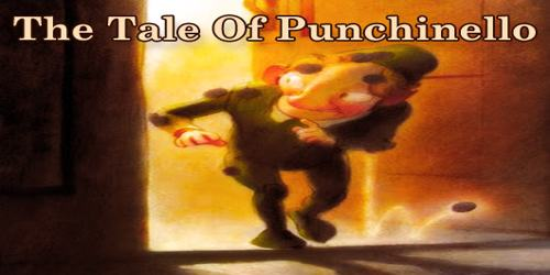 The Tale Of Punchinello