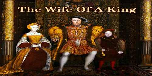 The Wife Of A King