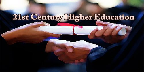 21st Century Higher Education
