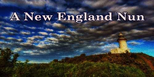 A New England Nun
