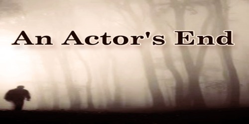 An Actor's End