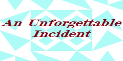 An Unforgettable Incident that you saw on your way home – an Open Speech