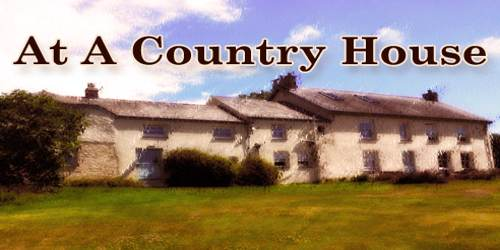 At A Country House