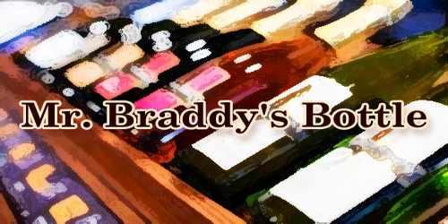 Mr. Braddy's Bottle