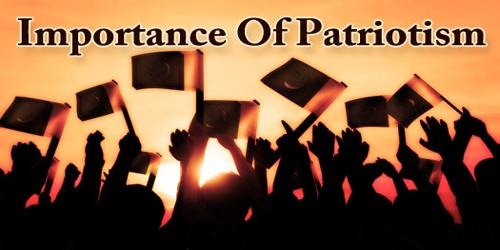 Importance Of Patriotism
