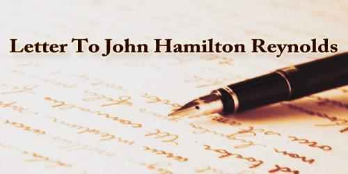 Letter To John Hamilton Reynolds