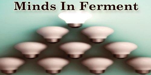 Minds In Ferment