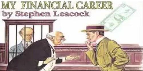 My Financial Career by Stephen Leacock