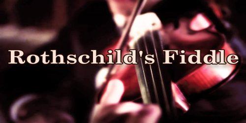 Rothschild's Fiddle