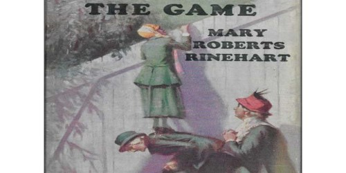 The Game by Mary Roberts Rinehart