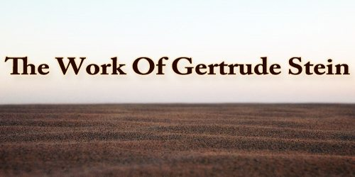 The Work Of Gertrude Stein