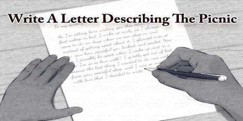 Write A Letter Describing The Picnic