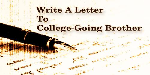 Write A Letter To College-Going Brother