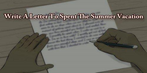 Write A Letter To Spent The Summer Vacation