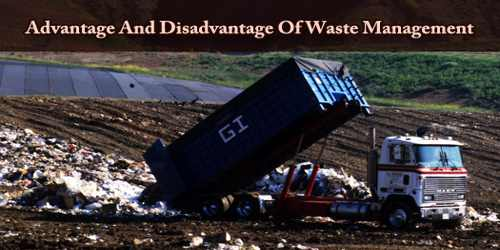 Advantage And Disadvantage Of Waste Management