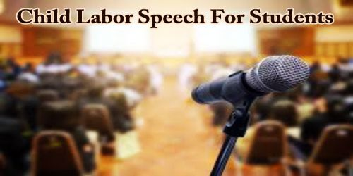 Child Labor Speech For Students