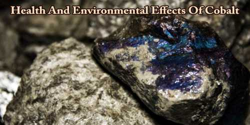 Health And Environmental Effects Of Cobalt