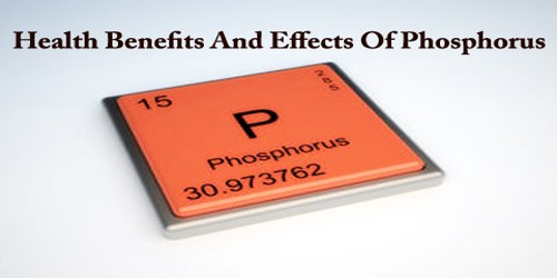 Health Benefits And Effects Of Phosphorus