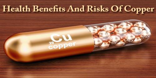 Health Benefits And Risks Of Copper