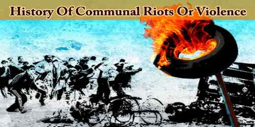 History Of Communal Riots Or Violence