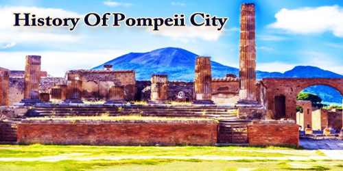 History Of Pompeii City