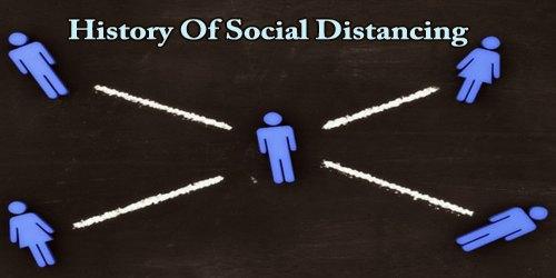 History Of Social Distancing