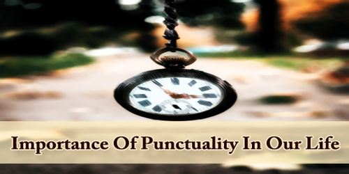 Importance Of Punctuality In Our Life