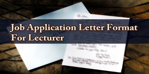 Job Application Letter Format For Lecturer