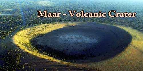 Maar – Volcanic Crater
