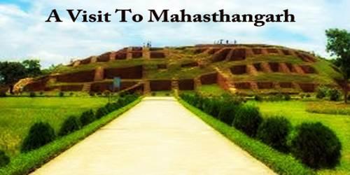 A Visit To Mahasthangarh