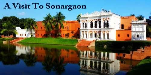A Visit To Sonargaon