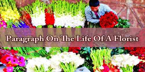 The Life Of A Florist