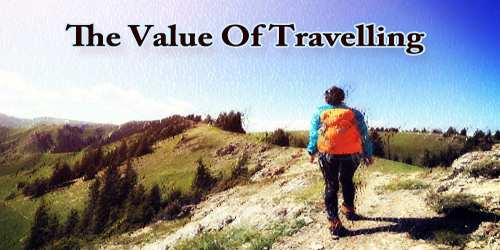 The Value Of Travelling