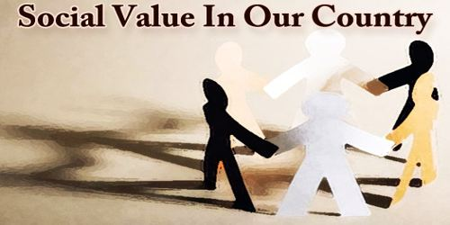 Social Value In Our Country