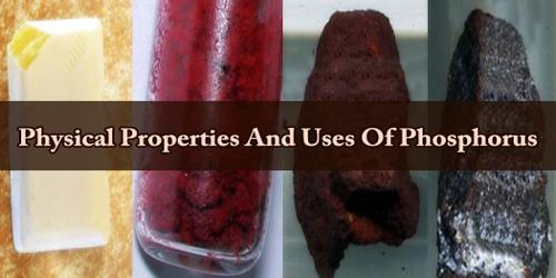 Physical Properties And Uses Of Phosphorus