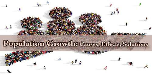 Population Growth: Causes, Effects, Solutions