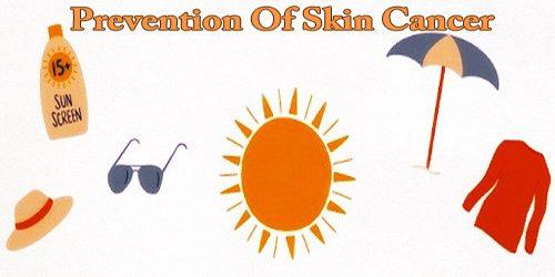 Prevention Of Skin Cancer