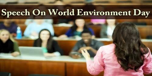 Speech On World Environment Day