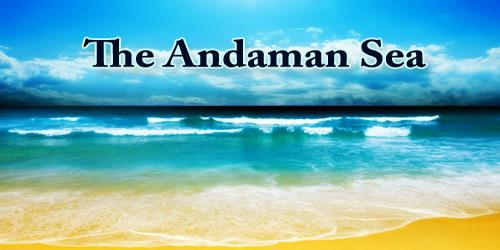 The Andaman Sea
