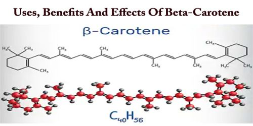Uses, Benefits And Effects Of Beta-Carotene