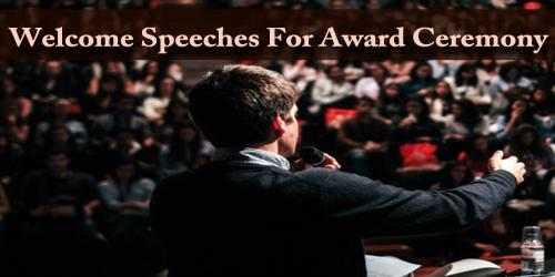 Welcome Speeches For Award Ceremony