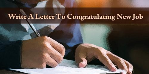 Write A Letter To Congratulating New Job