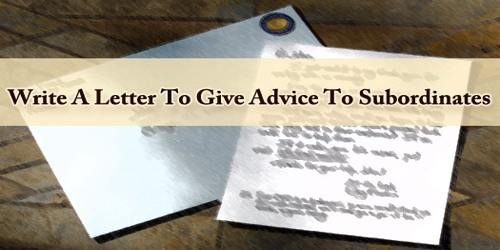 Give Advice To Subordinates
