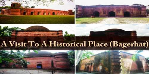 A Visit To A Historical Place (Bagerhat)