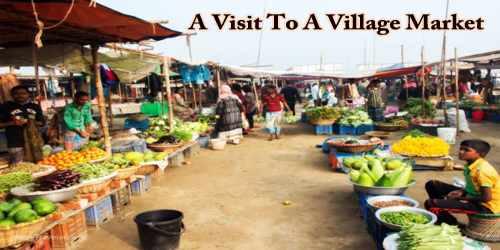 A Visit To A Village Market