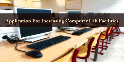 Application For Increasing Computer Lab Facilities