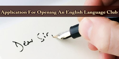 Application For Opening An English Language Club