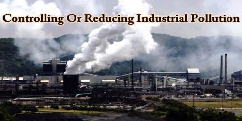 Controlling Or Reducing Industrial Pollution